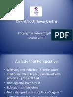 Ross Martin's Kirkintilloch Town Centre Presentation
