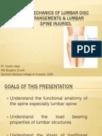 Biomechanics of Lumbar Disc Derangements and Lumbar Spine.