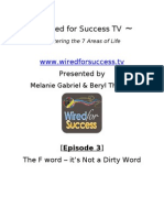 The F Word - It's Not a Dirty Word [Episode 3] Wired For Success TV