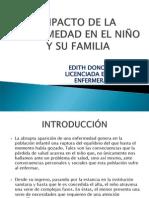 IMPACTO DE LA ENFERMEDAD EN EL NIÑO Y FAMILIA
