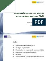 CARACTERÍSTICAS DE LAS NUEVAS AYUDAS FINANCIERAS DEL CDTI