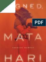 Yannick Murphy - Signed Mata Hari