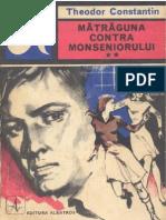 Matraguna Contra Monseniorului Vol 2