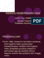 Indeks Kebersihan Gigi (Oral Hygiene Index)