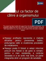 Masajul CA Factor de Calire a Organismului
