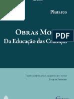 Plutarco - Obras Morais - Da educação das Crianças