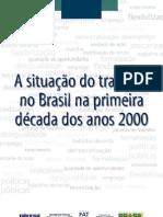 DIEESE - Nota Técnica - Situação do trabalho no Brasil na primeira década dos anos 2000