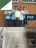 Enlace con Radio Antenas Tranzeo