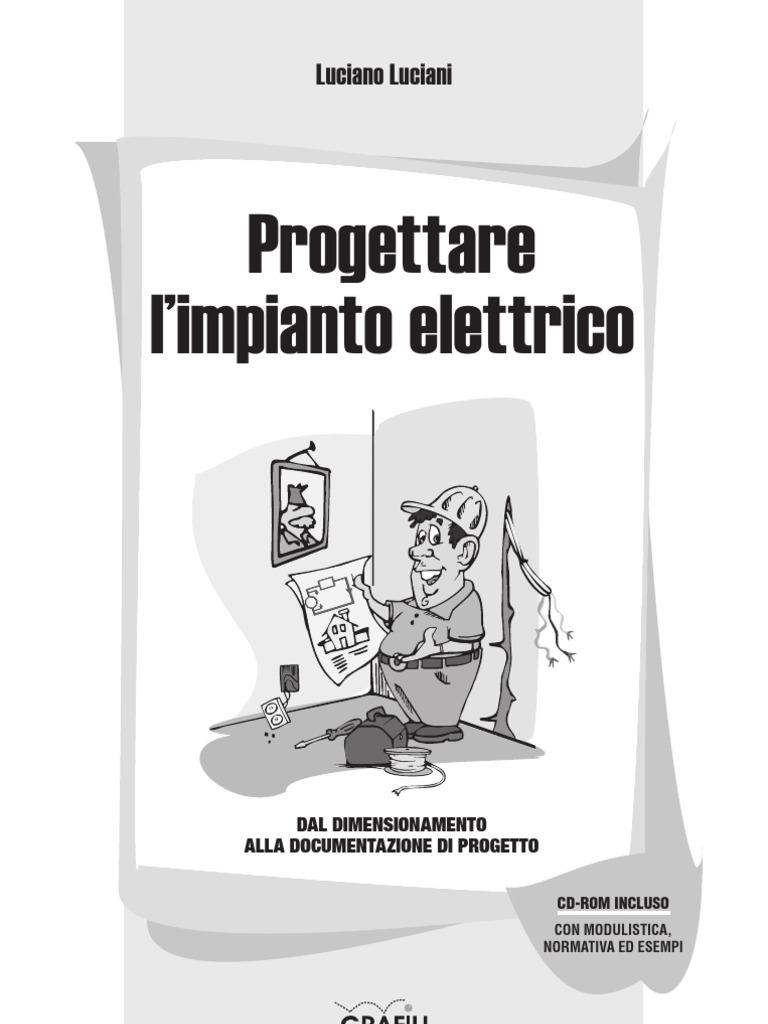 Schemi Elettrici Bticino : Progettare impianti elettrici