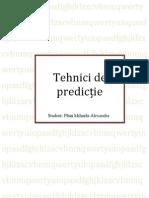 Tehnici de Predictie