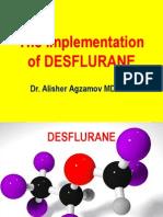 Desfluranetheimplementation - Dr. a. Alisher Ppt 15.08.2011