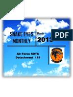 Snake Eyes Monthly