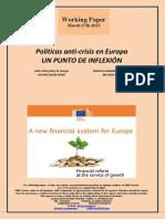 Políticas anti-crisis en Europa. UN PUNTO DE INFLEXION (Es) Anti-crisis policy in Europe. AN INFLEXION POINT (Es) Krisiaren aurkako politikak Europan. INFLEXIO PUNTU BAT (Es)