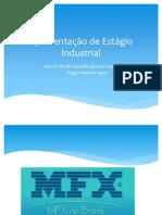 Apresentação de Estágio Industrial - Murilo Arguello e Thiago Gama