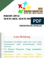 BAKSOS 2012