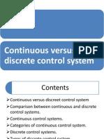 Continuous vs Discrete Control