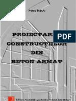 Prof.mihaI PETRU Proiectarea Constructiilor Din Beton Armat (1)