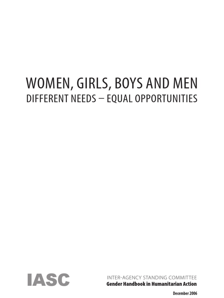 Equal rights for men and women women amp men different but equal - Women Girls Boys And Men Different Needs Equal Opportunities Iasc Gender Handbook In Humanitarian Action Gender Equality Ethnicity Race Gender