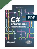 C# programozás lépésről lépésre - Reiter István (frissitett tartalommal 2012.10.15)
