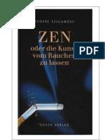Zen Oder Die Kunst Vom Rauchen Zu Lassen