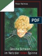 Peter Helmes - Gesine Schwan. Im Netz der roten Spinne.pdf