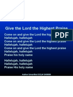 give the lord the highest praise