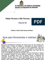 Metais Ferrosos e não-Ferrosos 3