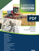 A Agricultura Brasileira - Desafios, Desempenhos e Perspectivas