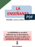 BASABE y COLS- LA  ENSEÑANZA