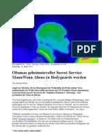 Obamas Geheimnisvoller Secret-Service-MannWenn Aliens Zu Bodyguards Werden- 27. 3. 2013