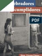 De quebradores y cumplidores - sobre hombres, masculinidades y relaciones de género en Colombia