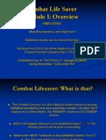 Combat Life Saver  Module 1
