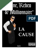 Jeune Rebeu Millionnaire La Cause