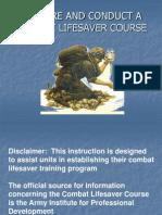 Prepare and Conduct a Combat Lifesaver Course