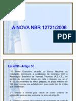 A NOVA NBR 12721-2006