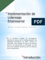 Implementación de Liderazgo Empresarial