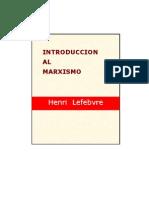Lefebvre Henri Introduccion Al Marxismo 67pag