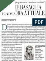L'attualità di Basaglia la sopravvivenza dei manicomi giudiziari - La Repubblica 29.03.2013