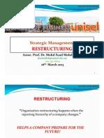 Strategic Management  - Restructuring