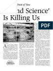"""""""Sound Science"""" is Killing Us"""