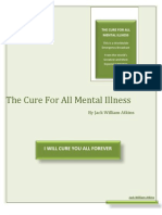 The Cure for All Mental Illness by Jack William Atkins
