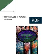 Reinventing the Tattoo. 1a edición - español