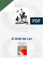 Slides sobre a obra A ARTE DE LER, de Mortimer J. Adler