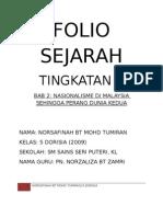 Folio Sejarah TINGKATAN 5, BAB 2 NASIONALISME DI MALAYSIA SEHINGGA PERANG DUNIA KEDUA