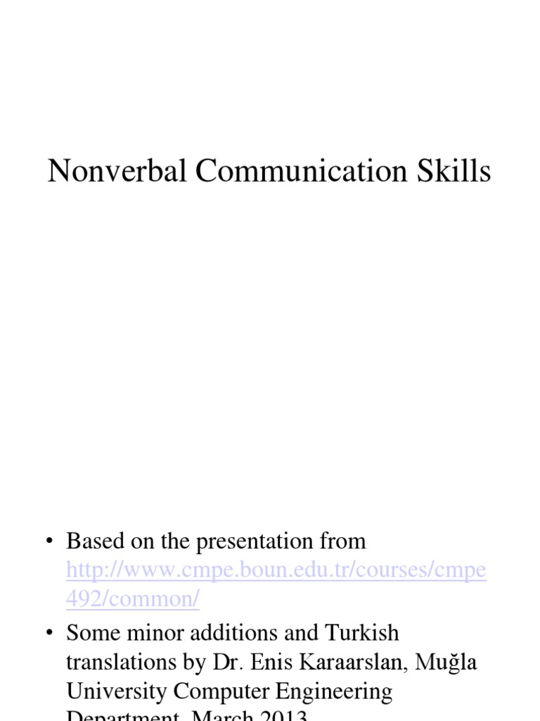 nonverbal communication excercise Simple nonverbal games in my work, i'm constantly encouraging parents to reduce their language, and amplify nonverbal communication why children with neurodevelopmental challenges typically have difficulty reading nonverbal cues.