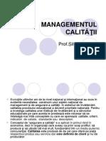7 MANAGEMENTUL CALITATII