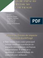 ENSAIO  DE TRANSIÇÃO DÚCTIL,FRÁGIL.pptx