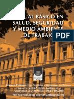 Manual Basico en Salud, Seguridad y Medio Ambiente de Trabajo