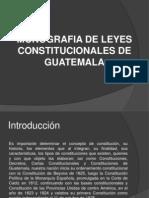 Monografia de Leyes Constitucionales de Guatemala1