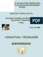 ASIG DE TECNOLOGÌA  2º TALLER JULIO 2008